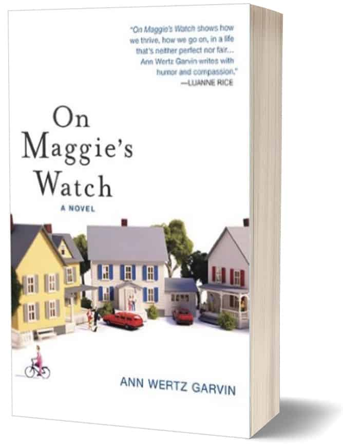 On Maggie's Watch, Ann Garvin Author